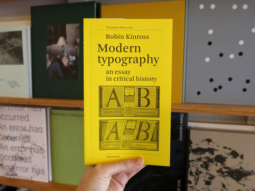 Robin Kinross – Modern Typography: An Essay in Critical History