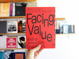 Facing Value - Radical Perspectives From The Arts