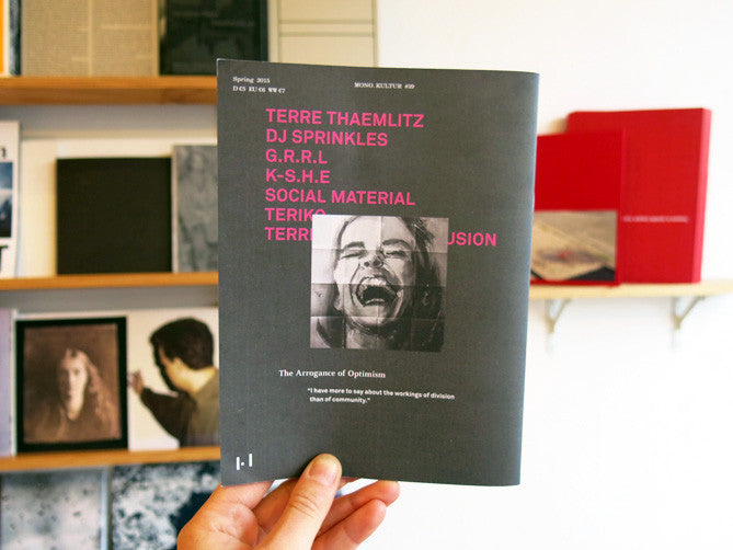 mono.kultur #39 Terre Thaemlitz: The Arrogance of Optimism