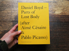 Daniel Boyd – Parts of Lost Body (after Aimé Césaire & Pablo Picasso)
