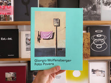 Load image into Gallery viewer, Giorgio Wolfensberger – Foto Povera