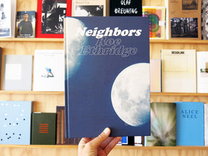 Roe Ethridge – Neighbors