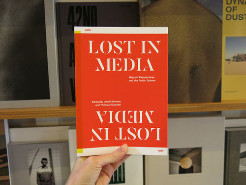 Lost In Media: Migrant Perspectives and the Public Sphere
