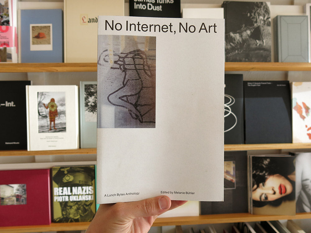 No Internet, No Art (Second Edition)