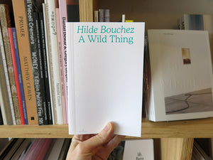 Hilde Bouchez – A Wild Thing (Second Edition)