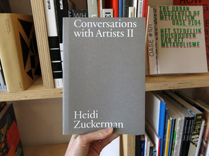 Heidi Zuckerman – Conversations with Artists II