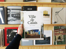 Load image into Gallery viewer, Henk Wildschut - Ville de Calais