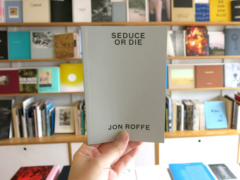 Jon Roffee – Seduce or Die