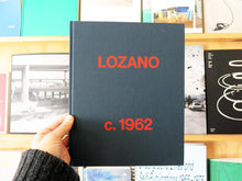 Load image into Gallery viewer, Lee Lozano: Lozano c. 1962