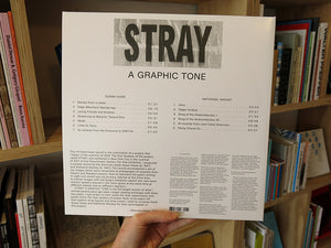 Shannon Ebner, Susan Howe, Nathaniel Mackey – Stray: A Graphic Tone