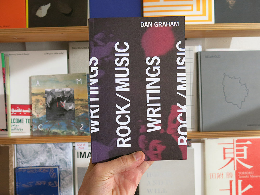 Dan Graham - Rock / Music Writings