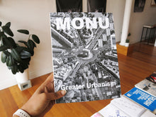 Load image into Gallery viewer, MONU #19: Greater Urbanism