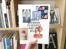 Load image into Gallery viewer, Angela Brennan: 19 Desires and One Belief