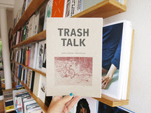 Load image into Gallery viewer, Andrew & Peter Sutherland - TRASH TALK