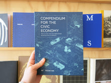 Load image into Gallery viewer, Compendium For The Civic Economy