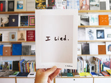 Load image into Gallery viewer, Aaron McElroy - I Lied