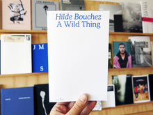 Load image into Gallery viewer, Hilde Bouchez - A Wild Thing