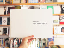 Load image into Gallery viewer, Sebastian Heeb - Zulu Romeo Hotel
