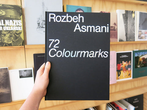 Rozbeh Asmani - 72 Colourmarks