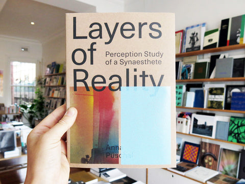 Anna Pueschel - Layers Of Reality, Perception Of A Synesthete