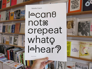 Natalie Czech - I can not repeat what I hear