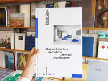 Load image into Gallery viewer, Eileen Gray: Intimate Architecture