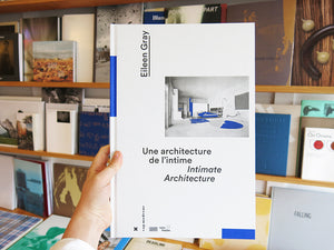 Eileen Gray: Intimate Architecture