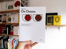 Load image into Gallery viewer, Elad Lassry - On Onions