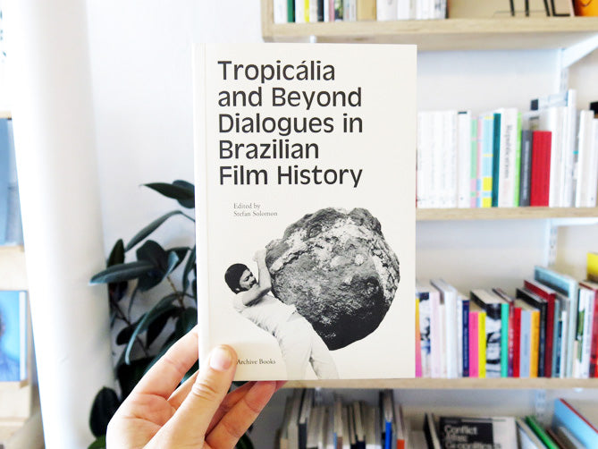 Tropicália and Beyond  Dialogues in Brazilian Film History