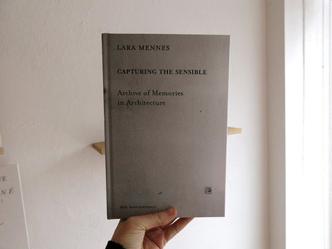 Lara Mennes - Capturing the Sensible