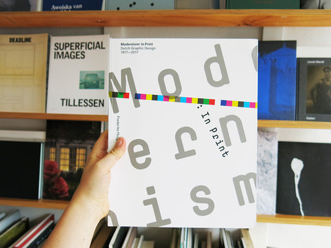 Modernism In Print: Dutch Graphic Design 1917-2017