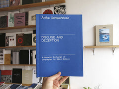 Anika Schwarzlose - Disguise and Deception