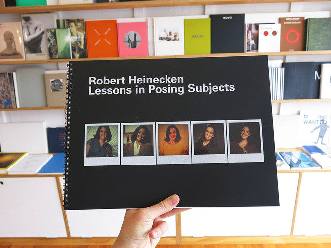 Robert Heinecken - Lessons in Posing Subjects