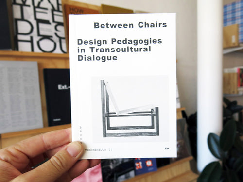 Between Chairs: Design Pedagogies in Transcultural Dialogue