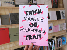 Load image into Gallery viewer, Maartje Folkeringa - Trick or Trait