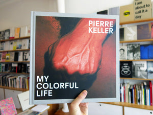 Pierre Keller - My Colorful Life