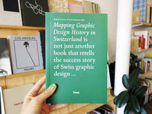 Load image into Gallery viewer, Mapping Design History In Switzerland