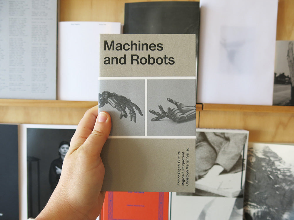 Machines And Robots: Edition Digital Culture 5