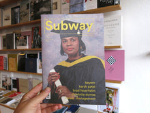Load image into Gallery viewer, Subway Magazine Issue 2