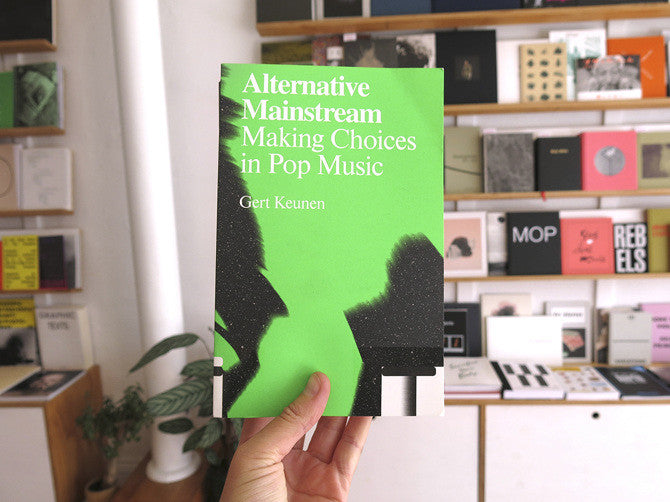 Alternative Mainstream: Making Choices In Pop Music