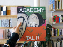 Load image into Gallery viewer, Academy of Tal R