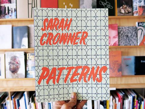 Sarah Crowner – Patterns