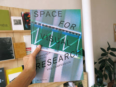 Markus Weisbeck, Mathias Schmitt, Michael Ott - Space for Visual Research