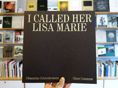 Clémentine Schneidermann – I Called Her Lisa Marie