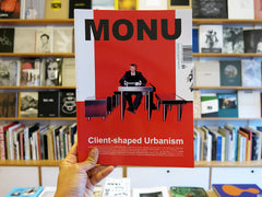 Monu 28: Client-Shaped Urbanism
