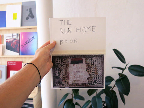 Susan Cianciolo - THE RUN HOME BOOK