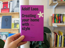 Load image into Gallery viewer, Adolf Loos - Creating Your Home With Style