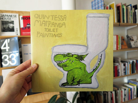 Quintessa Matranga - Toilet Paintings