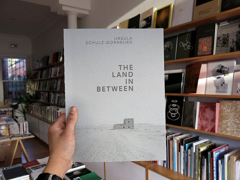 Ursula Schulz-Dornburg – The Land in Between