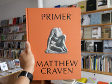 Load image into Gallery viewer, Matthew Craven – Primer